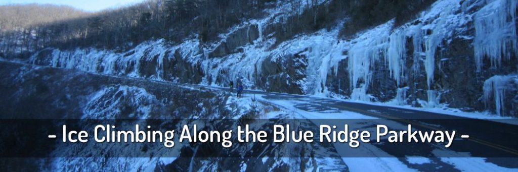Blue Ridge Parkway Ice Climbing